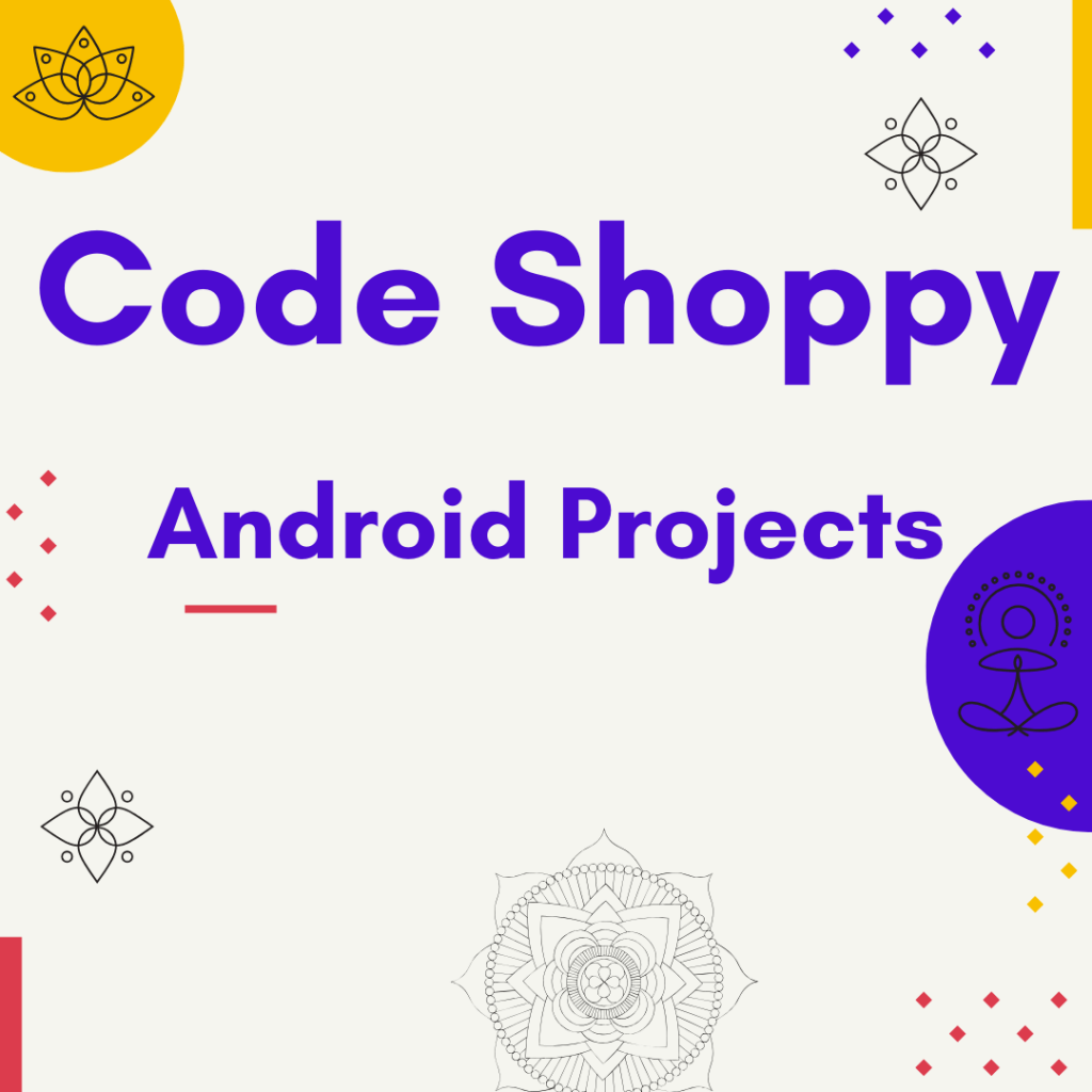 Android programming course features - Codeshoppy